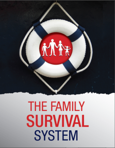 The family survival system