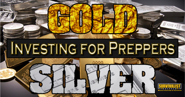 Investing in gold and silver for preppers