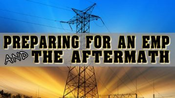Preparing for an EMP & The Aftermath