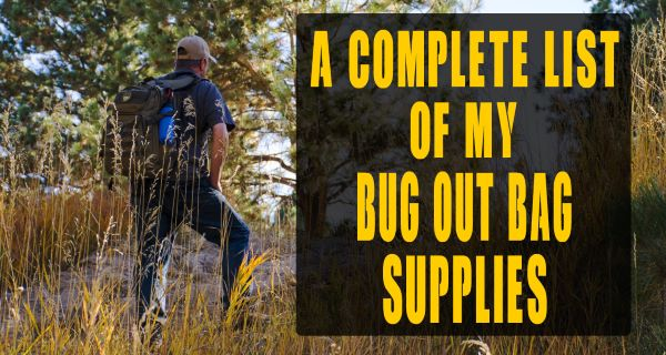 My Detailed Bug Out Bag Supplies List