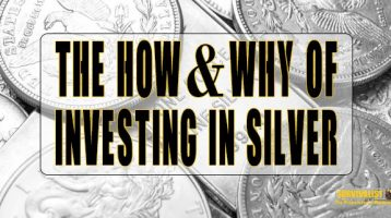 The Right Way to Invest in Silver for Preppers