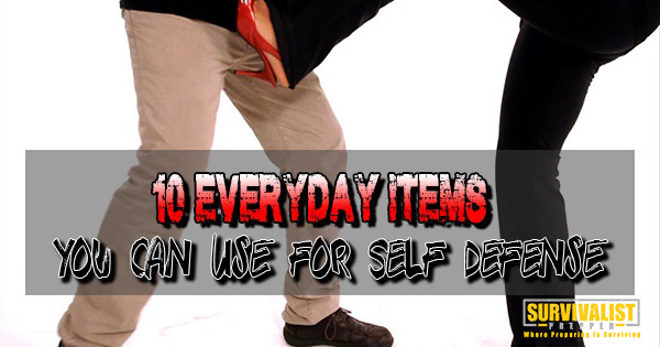 10 Everyday Items You Can Use for Self Defense