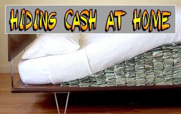Places to hide your cash around the house