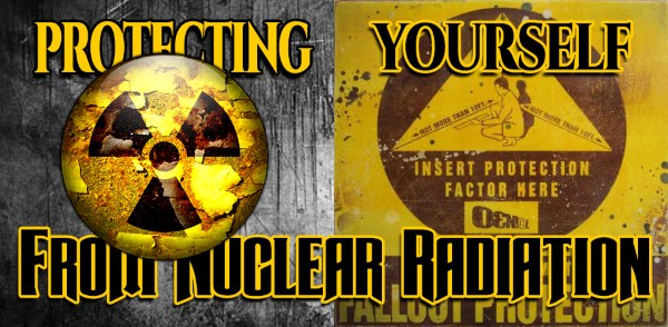 Protecting Yourself From Nuclear Radiation Exposure