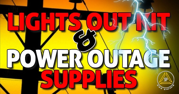 Prepper Power Outage and Lights out Kit