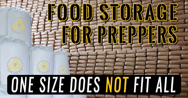 A Preppers Food Storage One Sizes Does not Fit All