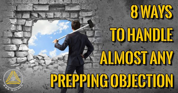 8 Ways to Handle Prepping Objections