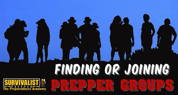 Prepper Groups Form Your Own, or Join One