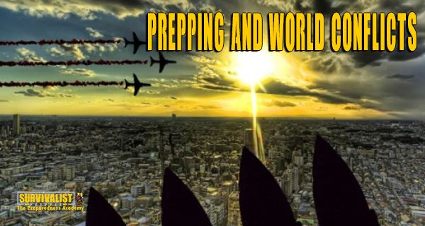 prepping AND world conflicts