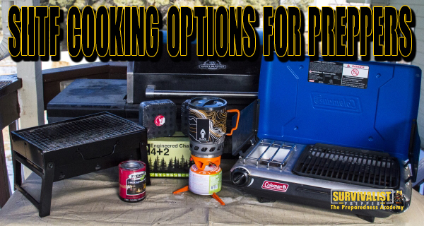 SHTF Cooking Options for Preppers