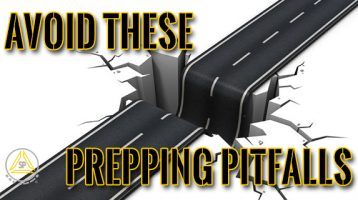 Beware of These Prepping Pitfalls