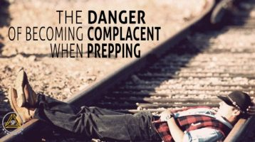 The Dangers of Becoming Complacent as Preppers