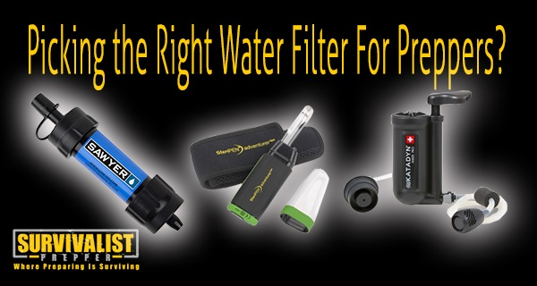 What's the Right Water Filter For Preppers