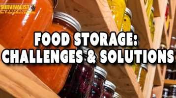 A Preppers Food Storage: Challenges & Solutions