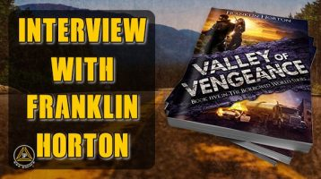 Valley of Vengeance: Interview With Franklin Horton
