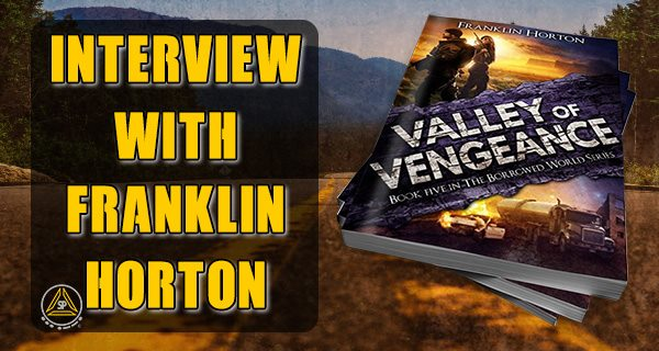 Valley of Vengeance Interview With Franklin Horton