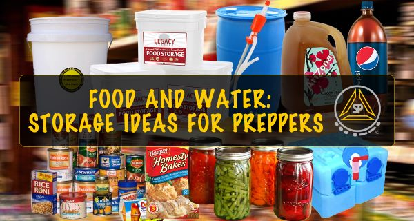 Long Term Food and Water Storage Ideas for Preppers