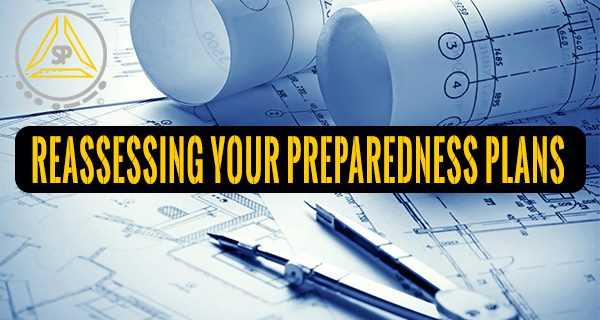 REASSESSING YOUR PREPAREDNESS PLANS