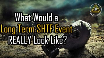 What Would a Long Term SHTF Event REALLY Look Like?