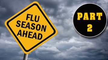 Fighting The Flu and Staying Healthy (Part 2)