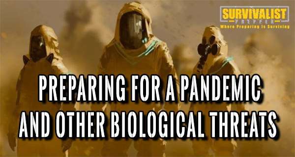 Preparing for a Pandemic and Other Biological Threats