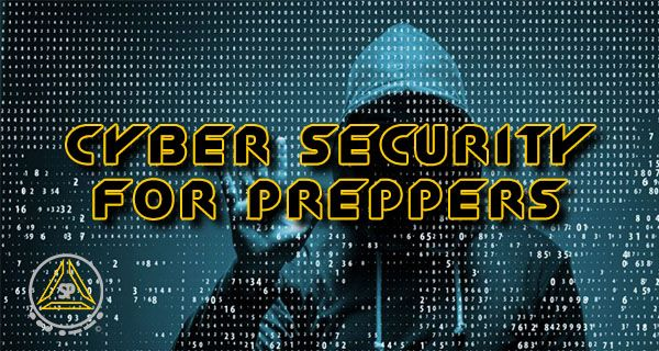 Cyber Security for Preppers