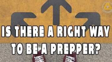 "Is There a ""Right"" Way to Be a Prepper?"