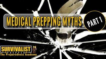 Medical Prepping Myths Part 1
