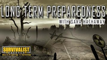 Long Term Preparedness With Sara Hathaway