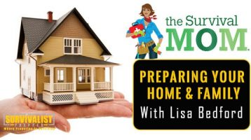Preparing Your Home & Family With the Survival Mom