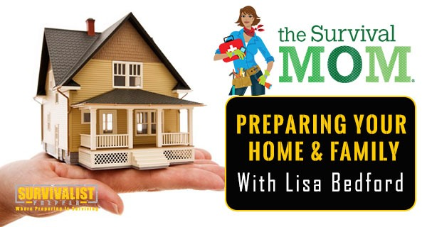 Preparing Your Home and Family With the Survival Mom