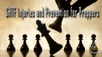 SHTF Injuries and Prevention for Preppers