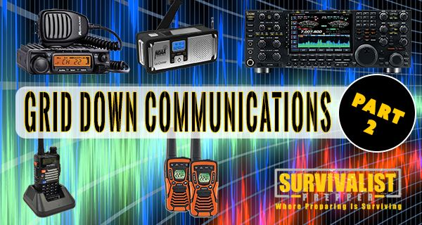 Grid Down Communications for Preppers (Part 2)