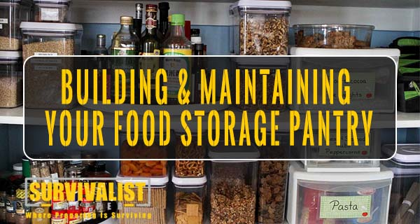 Building & Maintaining Your Food Storage Pantry