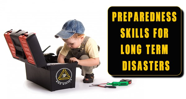 Preparedness Skills for Long Term Disasters