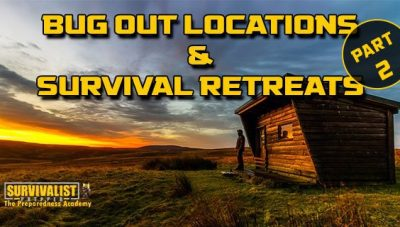 Purchasing a Bug Out Property or Survival Retreat Part 2