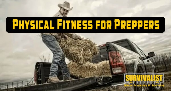 Physical Fitness for Preppers