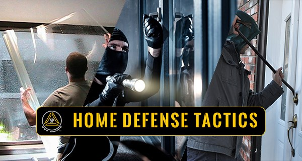 Home Defense Tactics & Preparedness