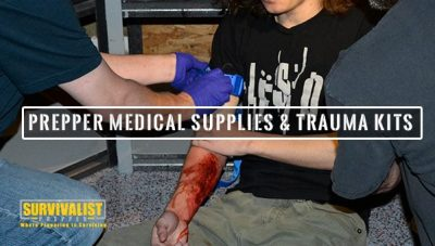 Prepper Medical Supplies & Trauma Kits