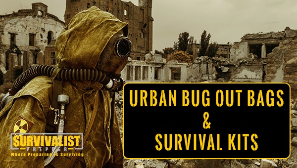 Urban Bug Out Bag and Survival Kit Considerations
