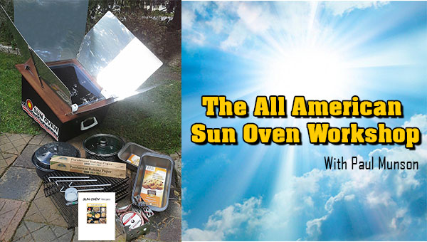 The All American Sun Oven Workshop